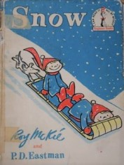 Snow by Roy McKie & P.D. Eastman